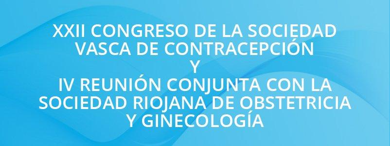 XXII Congreso de la Sociedad Vasca de Contracepción